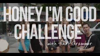 Andy Grammer - Honey, I'm Good. Live Street Performance Challenge | Artist Challenge