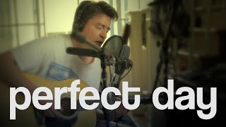 Perfect Day - Lou Reed cover (2016)