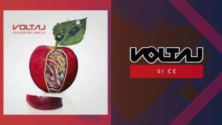 Voltaj - Si ce? (Official Audio)