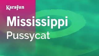Karaoke Mississippi - Pussycat * width=