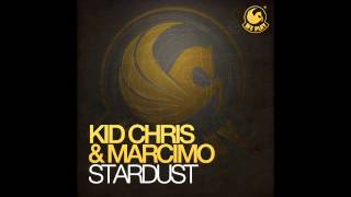 Kid Chris & Marcimo - Stardust (Original Mix Preview) WE PLAY