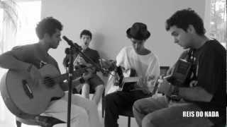 "Reis do Nada  | FLASHBACK ( Fat Freddy's Drop Acoustic Cover ) ""Prévia"""