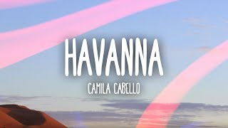 Havana lyrics camila cabello havana lyrics lyric video ft young thug stopboris Gallery
