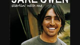 Startin' With Me- Jake Owen
