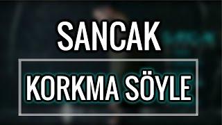 Sancak - Korkma Söyle (Cover)