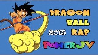 Dragon Ball Z Rap  - PowerJV