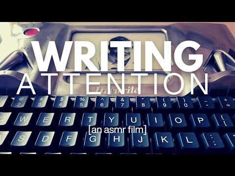 Writing ATTN An ASMR Film
