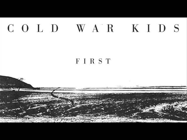 Audio de la canción First de Cold War Kids