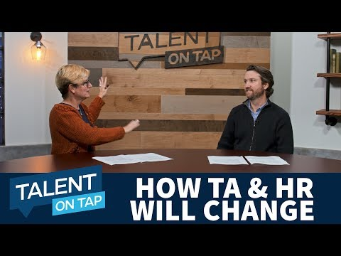 How Recruiting and HR Will Change in 2017 | Talent on Tap