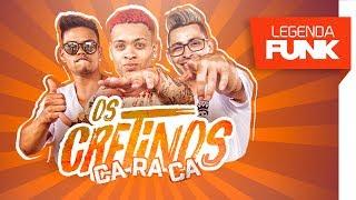 Os Cretinos e MC Nando DK - Caraca Olha o Tamanho Dessa Raba (DJ Cassula)