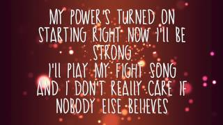 Fight Song By: Rachel Platten | Lyric Video