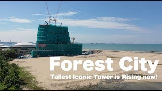Forest City Progress - as Oct 2018. The Tallest Iconic Tower is Rising now!