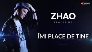 ZHAO-Imi place de tine