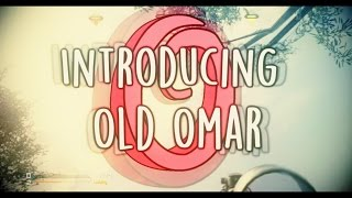 Introducing Old Omar!