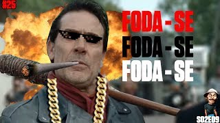 #25 ZUEIRA THE WALKING DEAD - FODA-SE, NEGAN VS RICK (S02E09)