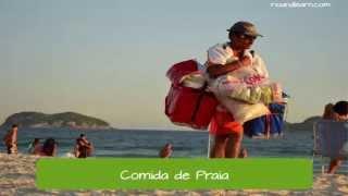 Brazilian Beach Food - Learn Portuguese, A Dica do Dia.