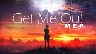 AMV - GET ME OUT ||MEP|| [ᗷᑕ™]