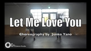 "DJ Snake ft. Justin Bieber ""Let Me Love You"" Choreography by Junko Yano"