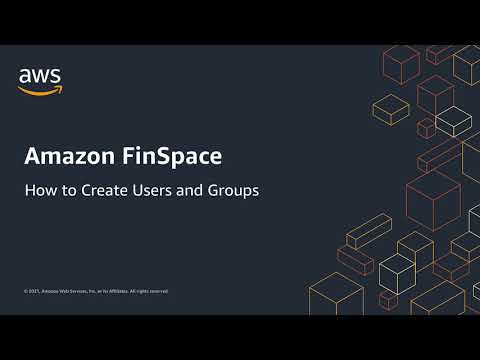 How to: Create Users and Groups in Amazon FinSpace