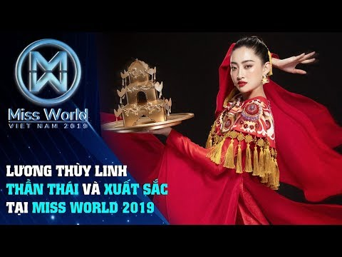Hoa Hậu Lương Thùy Linh Phần thể hiện đầy xuất sắc và bản lĩnh tại Miss World 2019