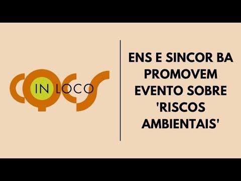 Imagem post: ENS e Sincor-BA promovem evento sobre 'Riscos Ambientais'