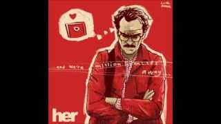 """HER Soundtrack (3) """"Loneliness #3"""" - Arcade Fire"""
