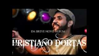 Christiano Dortas - Levando amor