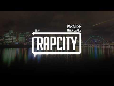 Ryan Oakes - Paradise
