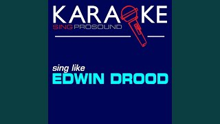 Off to the Races (In the Style of Edwin Drood) (Karaoke Instrumental Version)