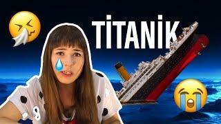 Buse ile Film İzliyorum:  Titanik