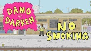 """Damo and Darren 4 - """"No Smoking"""""""