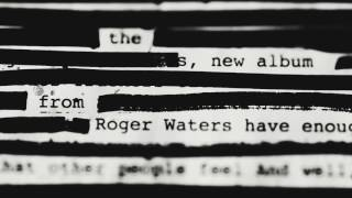Roger Waters new album    Is This The Life We Really Want