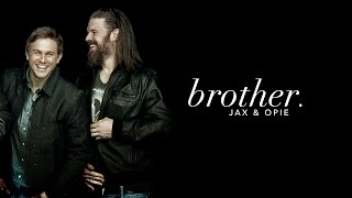 Jax & Opie | Brother