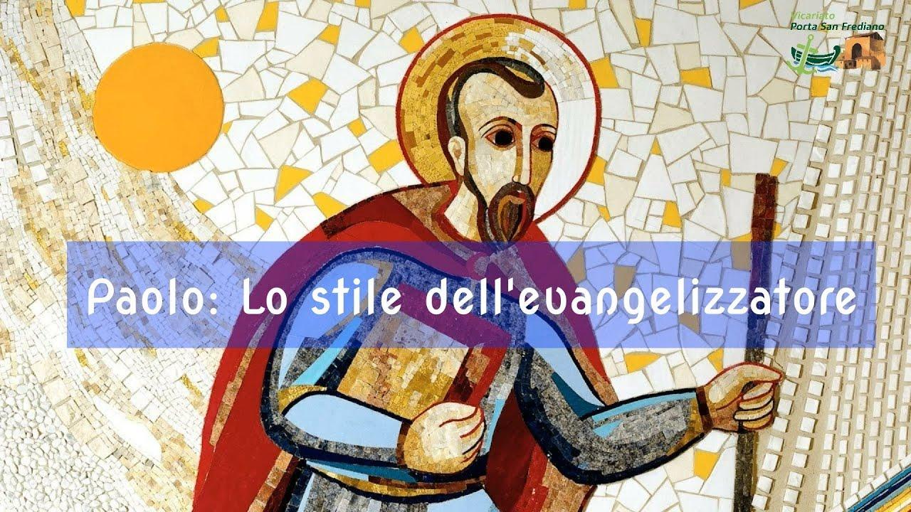 San Paolo – Lo stile dell'evangelizzatore – Emanuela Buccioni – 008