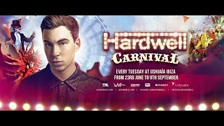 Hardwell's Carnival Ushuaïa Ibiza full line up announcement