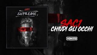 SAC1 - 10 - CHIUDI GLI OCCHI ( LYRIC VIDEO )