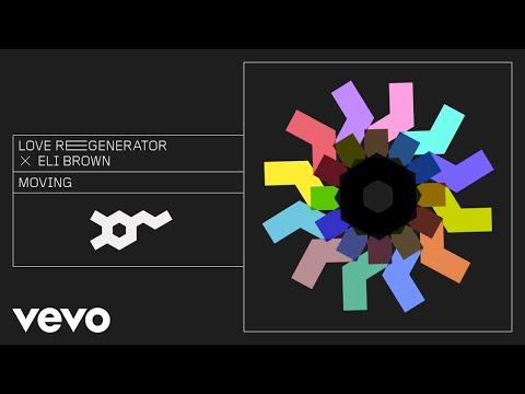 Love Regenerator, Eli Brown, Calvin Harris - Moving