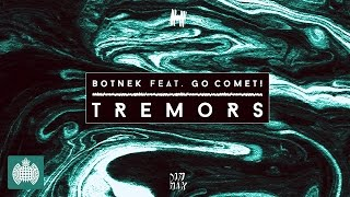 Botnek - Tremors (feat. Go Comet!) (Kill FM Remix)