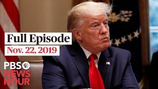 PBS NewsHour West Live Episode, Nov. 22, 2019