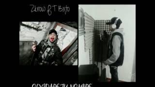 Olvidare Tu Nombre. (Zkrow f.t Bxto) D.R producciones