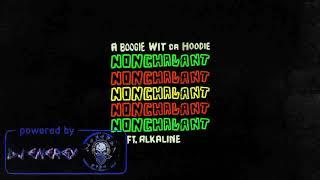 A Boogie Wit Da Hoodie  Ft. Alkaline  - Nonchalant (Clean) March 2018