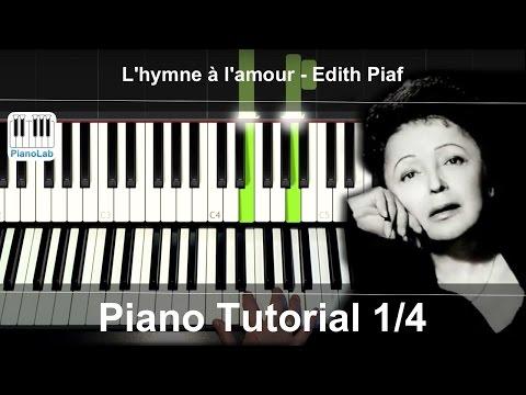 Comment jouer l'Hymne à l'Amour d'Edith Piaf au piano