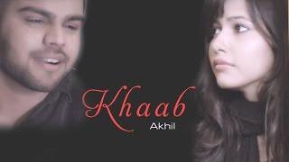 Akhil New Punjabi Song | Main jado tere khaab | HIT PUNJABI MUSIC 2016