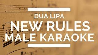 NEW RULES PERFECT MALE KEY KARAOKE WITH LYRICS