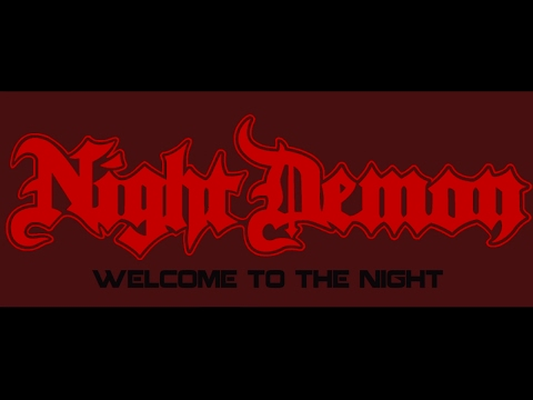 """NIGHT DEMON  - """"Welcome To The Night"""" (Official Video)"""