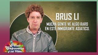 Brus Li - Peter Capusotto y sus Videos