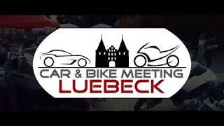5.Car & Bike Meeting Lübeck 23.07.2017