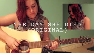 the day she died (original)
