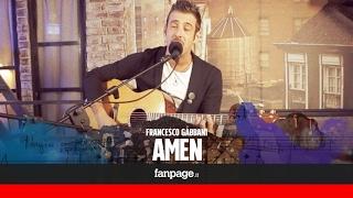 Francesco Gabbani canta 'Amen' a Fanpage Town
