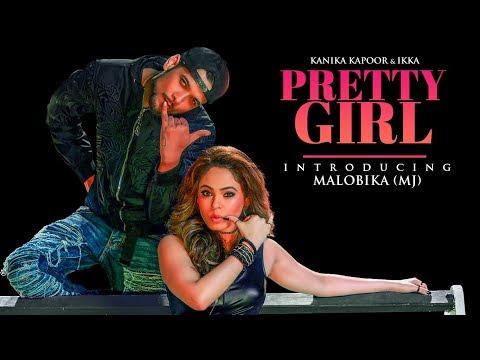 PRETTY GIRL LYRICS - Kanika Kapoor | Ikka | MJ (Malobika) Dance